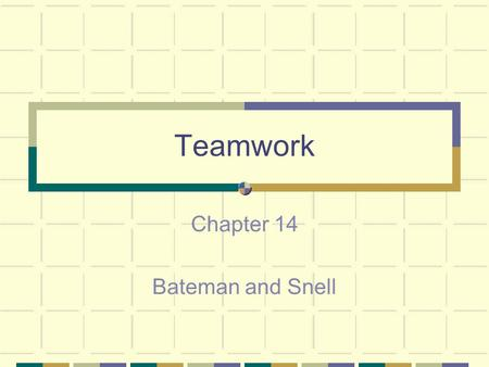Chapter 14 Bateman and Snell