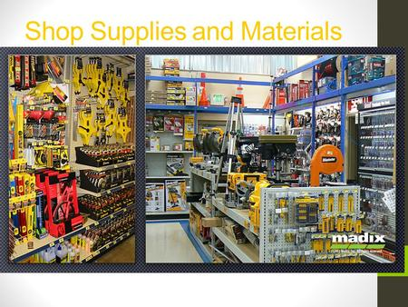 Shop Supplies and Materials ID. Next Generation Science/Common Core Standards Addressed! CCSS.ELALiteracy.RST.9 ‐ 10.4 Determine the meaning of symbols,