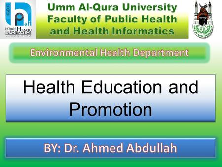 Health Education and Promotion. Lecture Topic 1 Introduction to health promotion 1 Principles of health education 2 Health promotion, and education programs.