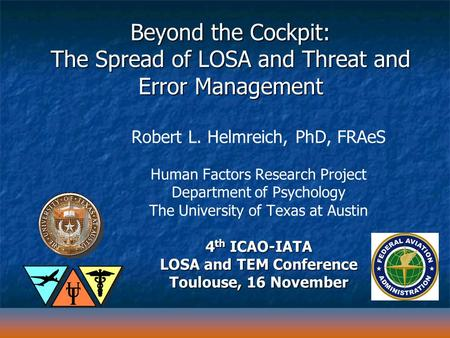 Beyond the Cockpit: The Spread of LOSA and Threat and Error Management