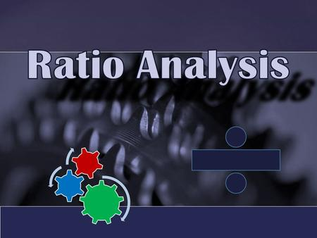 {. What is Ratio Analysis? Detailed study of ratios What is RA? Why RA? Classification of Ratios Profitability ratio Turnover ratio Financial ratio Limitations.