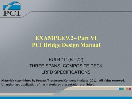 EXAMPLE 9.2– Part VI PCI Bridge Design Manual