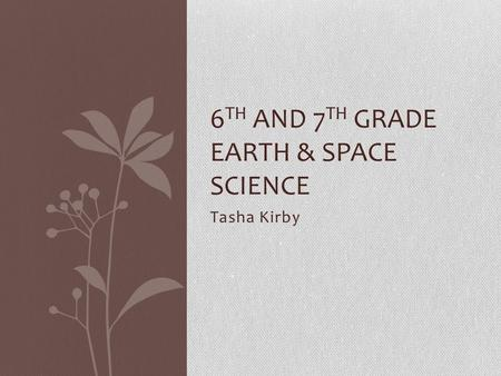 6th and 7th Grade Earth & Space Science