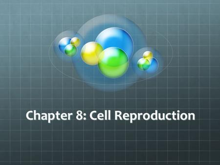 Chapter 8: Cell Reproduction. Review OrganellesCentrioles Made of microtubules Acts as anchors in cell division Mitotic Spindle fibers Two Main types.