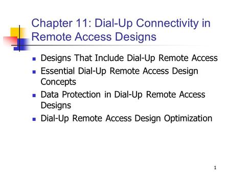 Chapter 11: Dial-Up Connectivity in Remote Access Designs