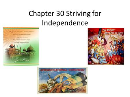 Chapter 30 Striving for Independence. Indian Independence Movement 1900-1941, India's population increased dramatically Environmental pressure, deforestation-declining.