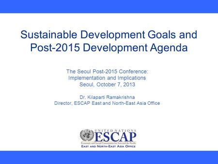 Sustainable Development Goals and Post-2015 Development Agenda