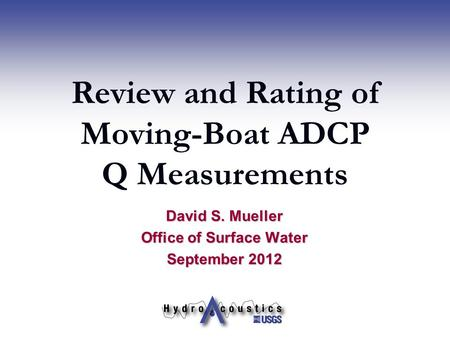 Review and Rating of Moving-Boat ADCP Q Measurements