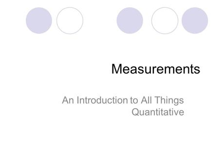An Introduction to All Things Quantitative
