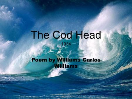 Poem by Williams Carlos Williams