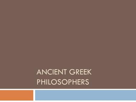 philosophers in the greek civilization socrates and aristotle This list of ancient greek philosophers contains philosophers who studied in ancient greece  student of socrates and teacher of aristotle  cycladic civilization.