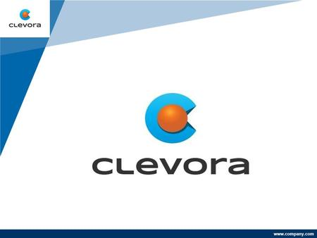Www.company.com. WHO WE ARE Managing Telecom of Leveraging Knowledge Clevora was established in 2011. We aim to provide premium Customer Care Services.