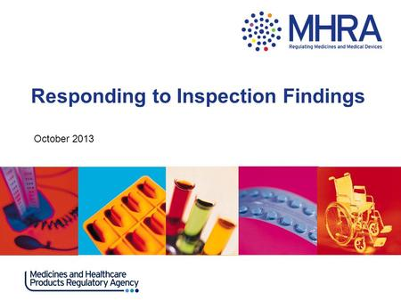 Responding to Inspection Findings October 2013. Guidance for responding to inspection findings Each finding will be contained within a numbered table,