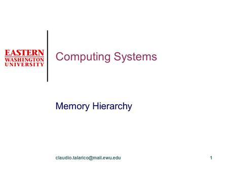 Computing Systems Memory Hierarchy.