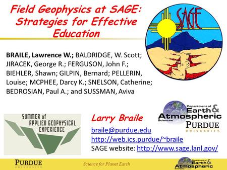 Science for Planet Earth Larry Braile  SAGE website: