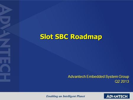 Advantech Embedded System Group Q2 2013