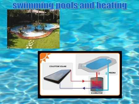 Pool system components - solar collectors - Temperature probes relief pool - Solar pump system - Pump filtration system - Relief valve - air temperature.
