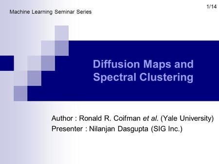 Diffusion Maps and Spectral Clustering
