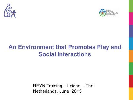 An Environment that Promotes Play and Social Interactions