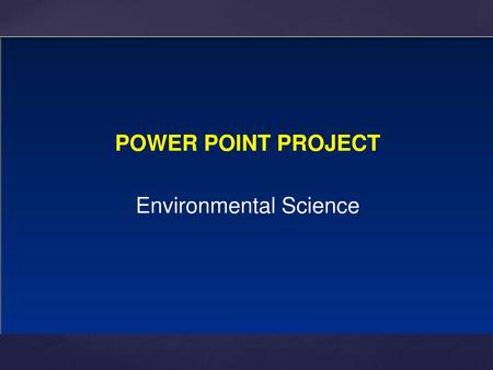 "{.  Create PowerPoint highlighting 5 interesting or important Environmental issues currently in the media  One issue must be within the NW  Use ""Google."