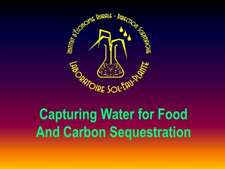 Capturing Water for Food And Carbon Sequestration.