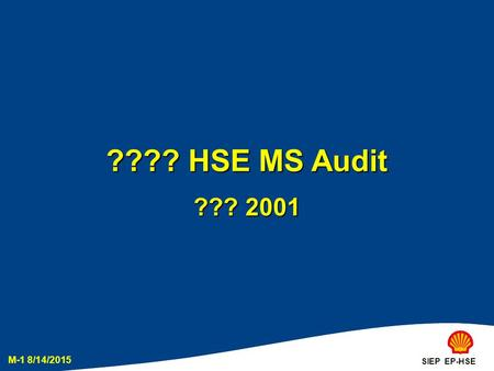 ???? HSE MS Audit ??? 2001 SIEP EP-HSE.