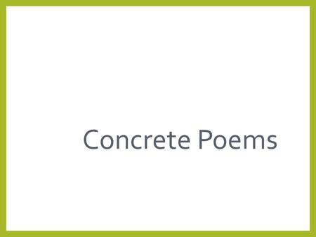 1 Concrete Poems.