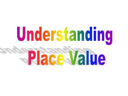 Place Value vs. Value Each digit in a number has a place value and a value. In the number 4856, the digit 4 is in the thousands place value. Meaning.