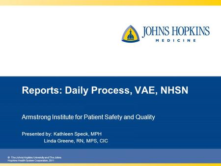 Reports: Daily Process, VAE, NHSN
