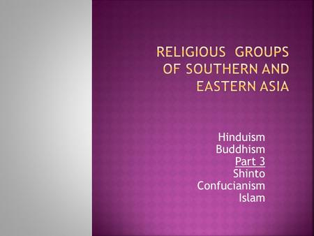 Religious Groups of Southern and Eastern Asia