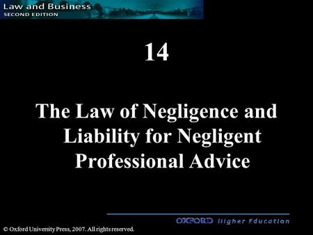 14 The Law of Negligence and Liability for Negligent Professional Advice © Oxford University Press, 2007. All rights reserved.