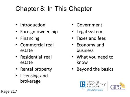 Chapter 8: In This Chapter Introduction Foreign ownership Financing Commercial real estate Residential real estate Rental property Licensing and brokerage.