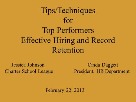 Jessica Johnson. Cinda Daggett Charter School League