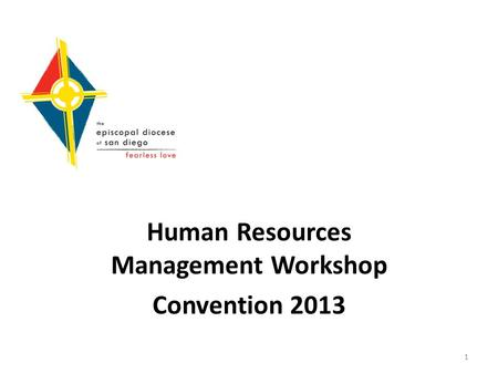 Human Resources Management Workshop Convention 2013 1.
