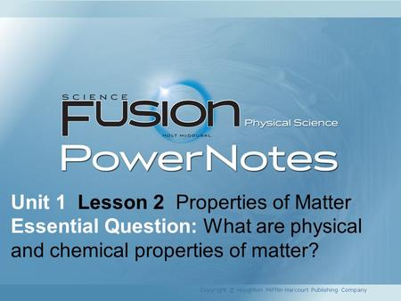 Unit 1 Lesson 2 Properties of Matter