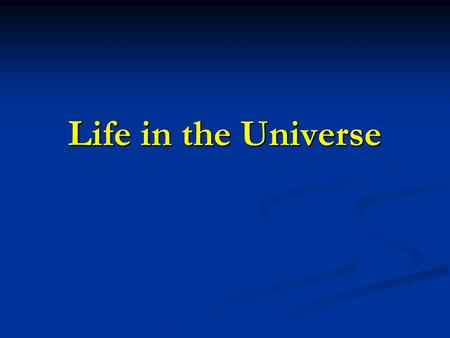 Life <strong>in</strong> the Universe. 2© Sierra College Astronomy Department Life <strong>in</strong> the Universe Life on Earth Is there life beyond Earth? Great for science fiction.