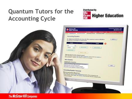 Quantum Tutors for the Accounting Cycle. Master the Accounting Cycle  Tutoring and homework help for students in principles, financial and managerial.