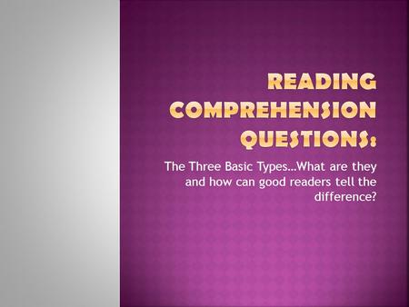 The Three Basic Types…What are they and how can good readers tell the difference?