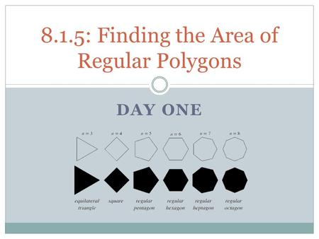 8.1.5: Finding the Area of Regular Polygons