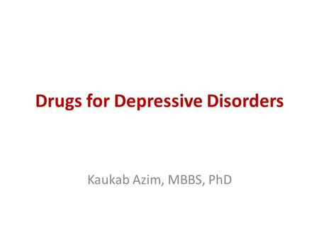 Drugs for Depressive Disorders