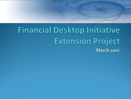 March 2010. MyFinancial.Desktop Online Expense Transfers Budget Worksheet Online Reconciliation Online Transaction and Budget Summary Reports & Queries.