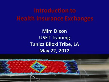 Introduction to Health Insurance Exchanges. Affordable Care Act (ACA) Insurance Reforms – No lifetime limits, annual limits – Pre-existing conditions.