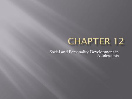 Social and Personality Development in Adolescents.