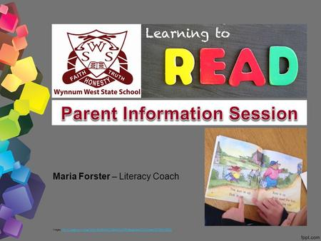 Maria Forster – Literacy Coach Images: