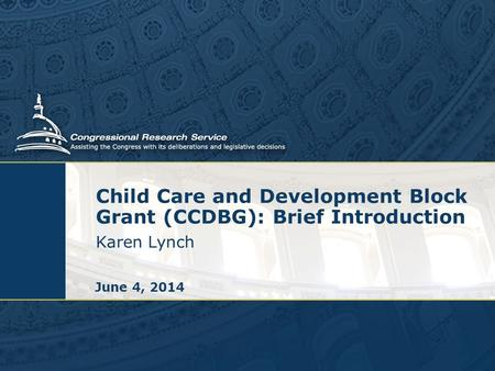 Child Care and Development Block Grant (CCDBG): Brief Introduction
