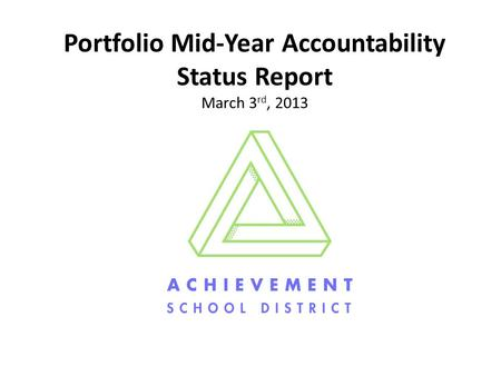 Portfolio Mid-Year Accountability Status Report March 3 rd, 2013.