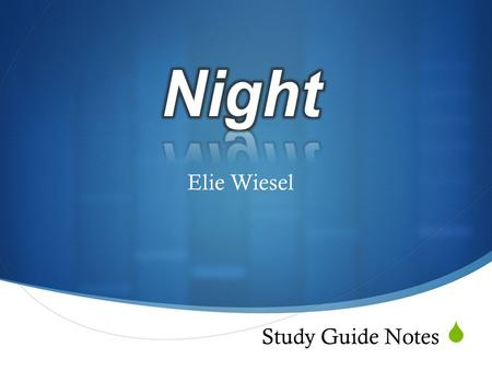 Night Elie Wiesel Study Guide Notes.