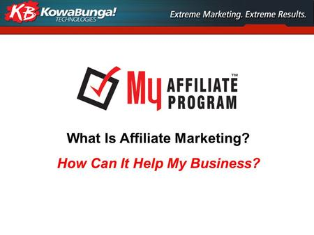 What Is Affiliate Marketing? How Can It Help My Business?