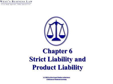 Chapter 6 Strict Liability and Product Liability