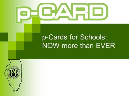 P-Cards for Schools: NOW more than EVER. We are all so busy doing our jobs we don't take the time to think about what our job is and what it is becoming.